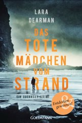 Lara  Dearman - Das tote Mädchen vom Strand