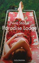 Nina  Stibbe - Willkommen in Paradise Lodge