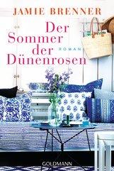 Jamie  Brenner - Der Sommer der Dünenrosen