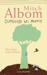 Mitch  Albom - Dienstags bei Morrie