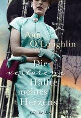 Ann  O'Loughlin - Die verlorene Hälfte meines Herzens