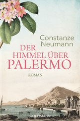 Constanze  Neumann - Der Himmel über Palermo