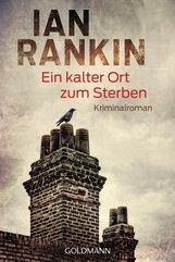 Ian  Rankin - Ein kalter Ort zum Sterben