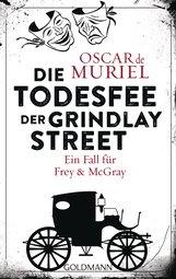 Oscar de Muriel - Die Todesfee der Grindlay Street