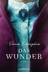 Emma  Donoghue - Das Wunder