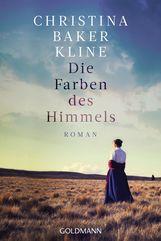 Christina  Baker Kline - Die Farben des Himmels