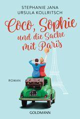 Stephanie  Jana, Ursula  Kollritsch - Coco, Sophie und die Sache mit Paris