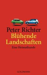 Peter  Richter - Blühende Landschaften