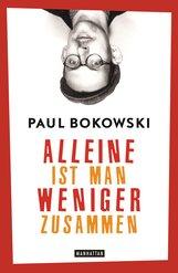 Paul  Bokowski - Alleine ist man weniger zusammen