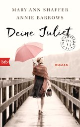Mary Ann  Shaffer, Annie  Barrows - Deine Juliet