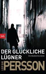Leif GW  Persson - Der glückliche Lügner