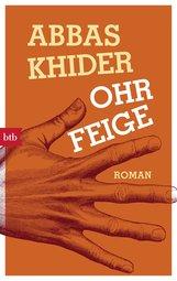 Abbas  Khider - Ohrfeige