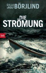 Rolf  Börjlind, Cilla  Börjlind - Die Strömung