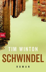 Tim  Winton - Schwindel
