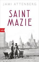 Jami  Attenberg - Saint Mazie