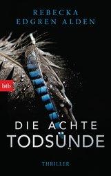 Rebecka  Edgren Aldén - Die achte Todsünde