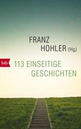 Franz  Hohler  (Hrsg.) - 113 einseitige Geschichten