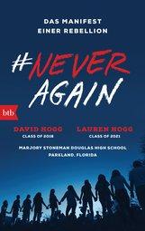 David  Hogg, Lauren  Hogg - #NEVER AGAIN
