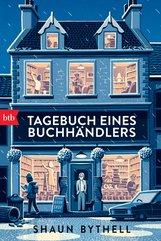 Shaun  Bythell - Tagebuch eines Buchhändlers