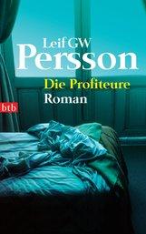 Leif GW  Persson - Die Profiteure