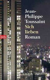 Jean-Philippe  Toussaint - Sich lieben