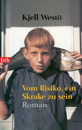 Kjell  Westö - Vom Risiko, ein Skrake zu sein