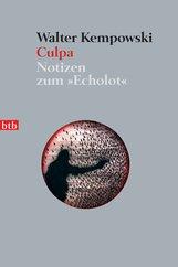 Walter  Kempowski - Culpa - (5. Teil des Echolot-Projekts)