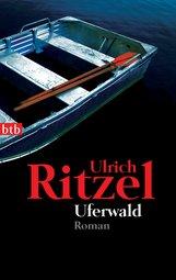 Ulrich  Ritzel - Uferwald