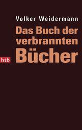 Volker  Weidermann - Das Buch der verbrannten Bücher