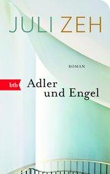 Juli  Zeh - Adler und Engel