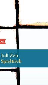 Juli  Zeh - Spieltrieb