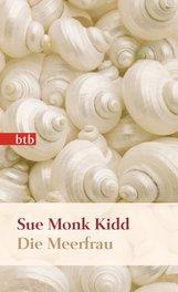 Sue Monk  Kidd - Die Meerfrau