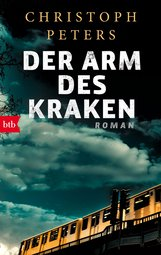 Christoph  Peters - Der Arm des Kraken