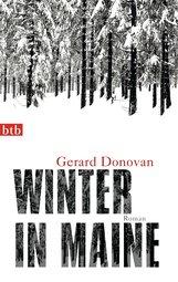 Gerard  Donovan - Winter in Maine