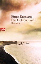 Einar  Kárason - Das Gelobte Land