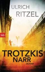 Ulrich  Ritzel - Trotzkis Narr