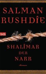 Salman  Rushdie - Shalimar der Narr