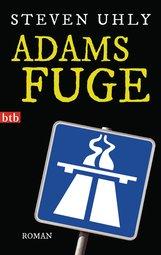 Steven  Uhly - Adams Fuge