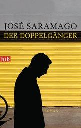 José  Saramago - Der Doppelgänger