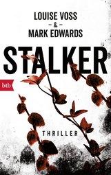 Louise  Voss, Mark  Edwards - Stalker