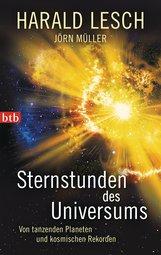 Harald  Lesch, Jörn  Müller - Sternstunden des Universums
