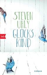 Steven  Uhly - Glückskind