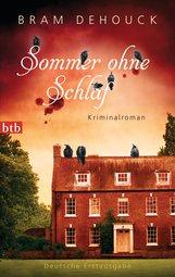 Bram  Dehouck - Sommer ohne Schlaf