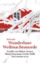 Regina  Kammerer  (Hrsg.) - Noch mehr Wunderbare Weihnachtsmorde