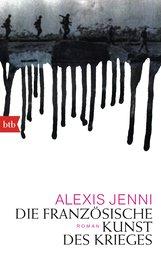 Alexis  Jenni - Die französische Kunst des Krieges