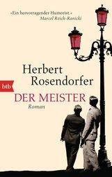 Herbert  Rosendorfer - Der Meister