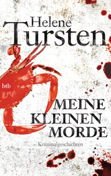 Helene  Tursten - Meine kleinen Morde