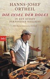 Hanns-Josef  Ortheil - Die Insel der Dolci