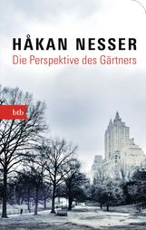 Håkan  Nesser - Die Perspektive des Gärtners