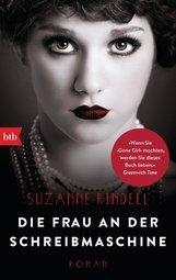 Suzanne  Rindell - Die Frau an der Schreibmaschine
